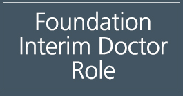 Click for information on Foundation Interim Doctor Role